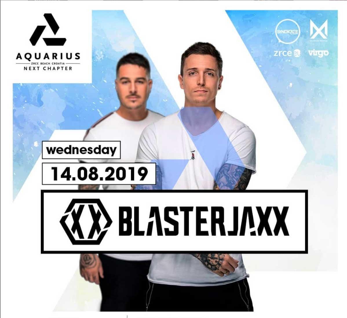 Blasterjaxx 14.8. Aquarius Zrce